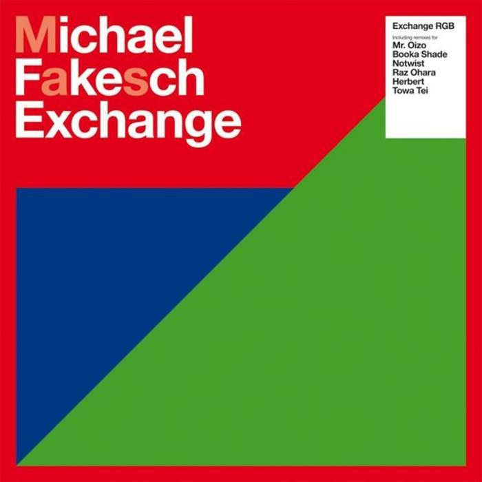 FAKESCH, Michael/VARIOUS - Exchange