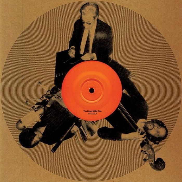 LLOYD MILLER TRIO, The - The Lloyd Miller Trio EP
