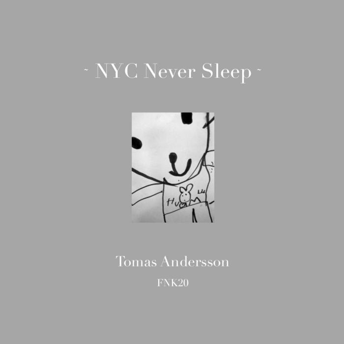 ANDERSSON, Tomas - NYC Never Sleep