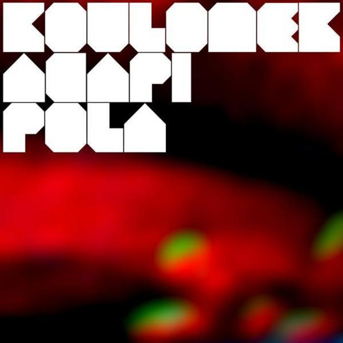 KOULOMEK - Acapi Pola