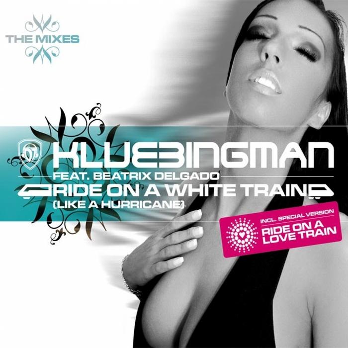 DJ Klubbingman feat. Beatrix Delgado - Ride On A White Train (Like A Hurricane) Pt II