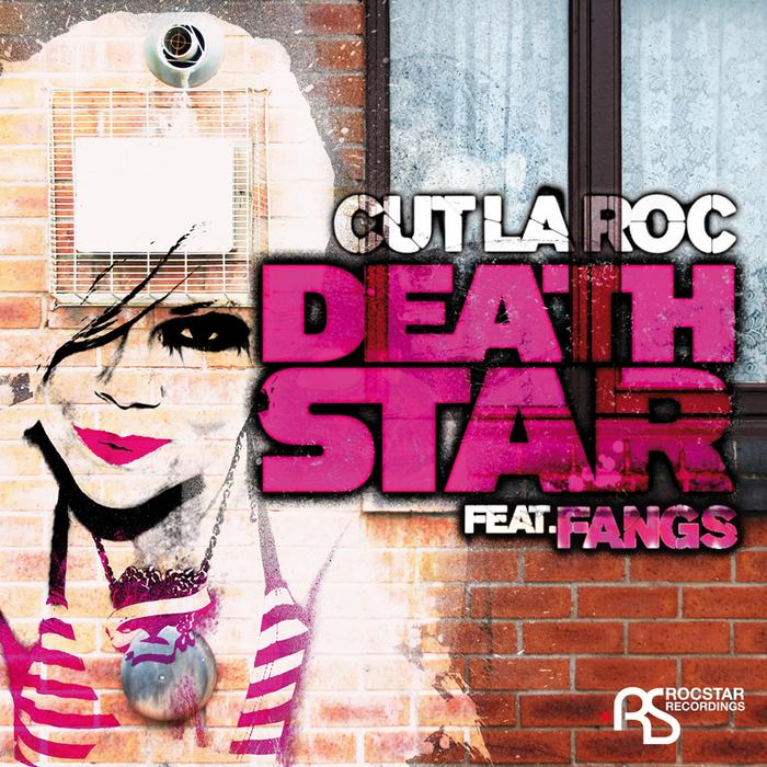 CUT LA ROC feat FANGS - Deathstar