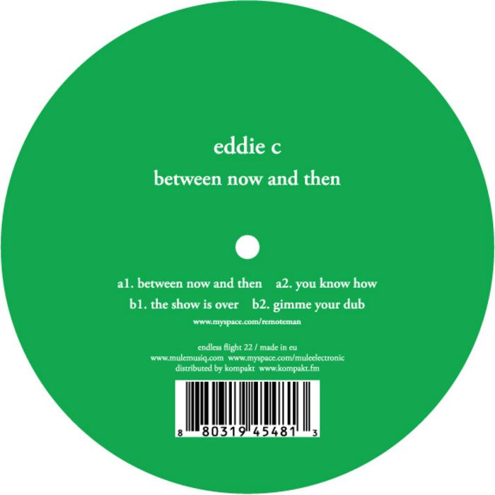 EDDIE C - Between Now & Then
