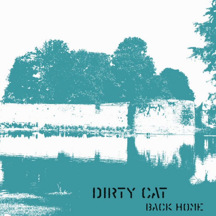 DIRTY CAT - Back Home