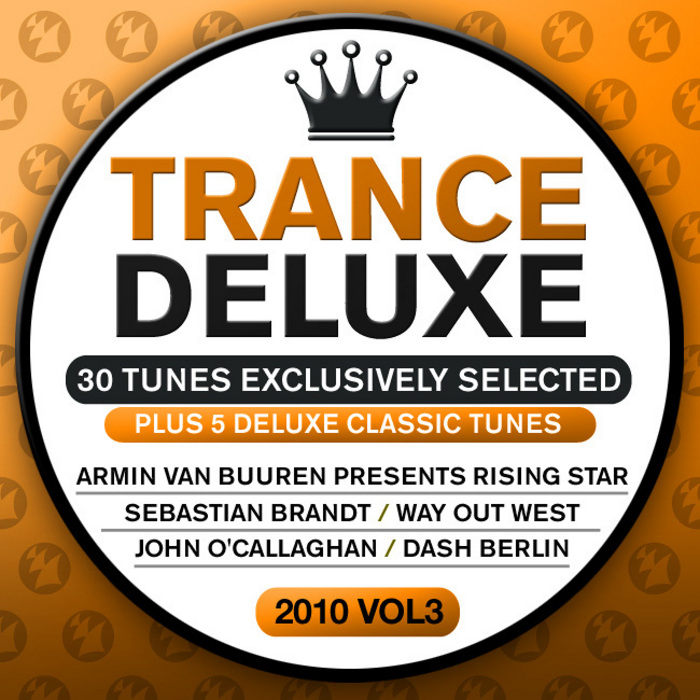 VARIOUS - Trance Deluxe 2010: Vol 3 (30 Tunes Exclusively Selected)