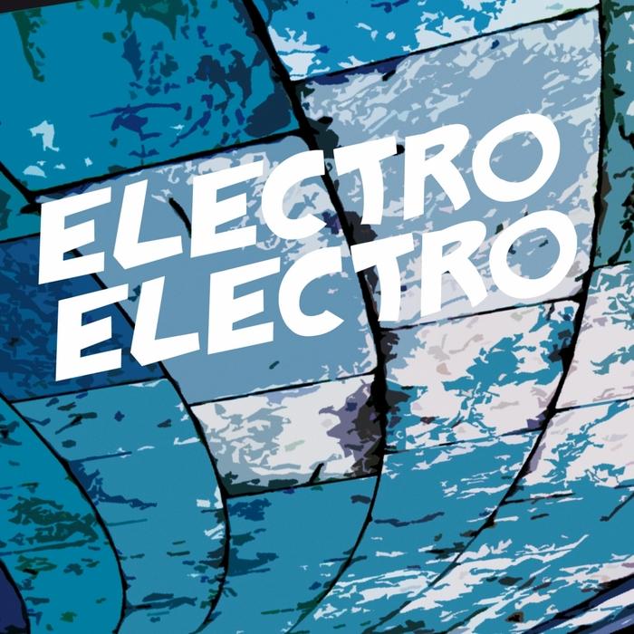 VARIOUS - Electro Electro