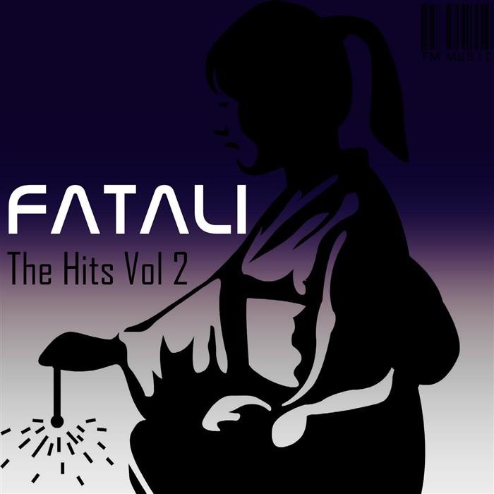 FATALI/PROTOCULTURE - The Hits: Volume 2