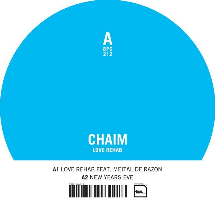 CHAIM - Love Rehab