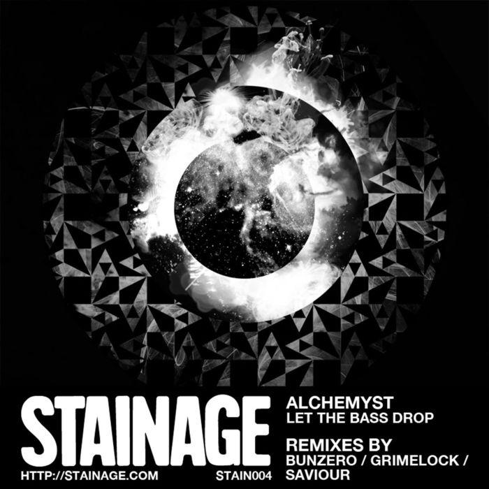 ALCHEMYST - Let The Bass Drop