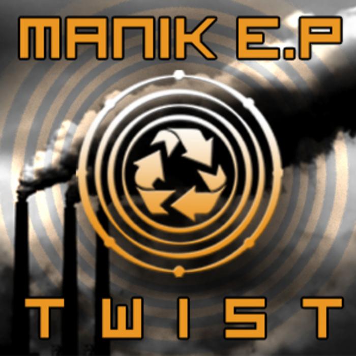 MANIK - Twist