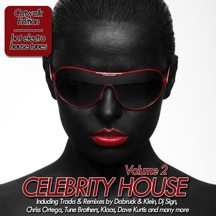 VARIOUS - Celebrity House: Volume 2 (Catwalk Edition)