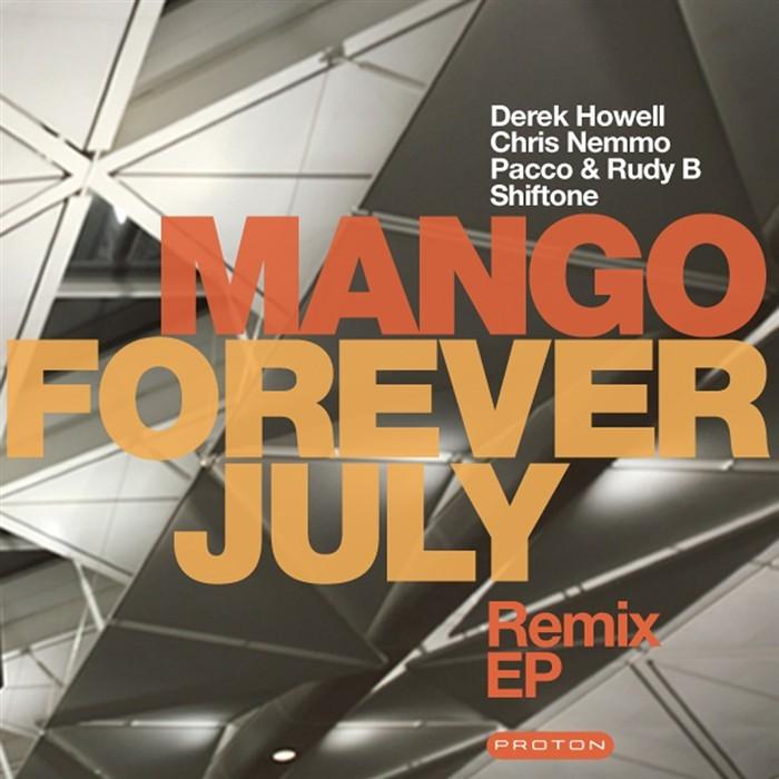 MANGO - Forever July EP (remix)