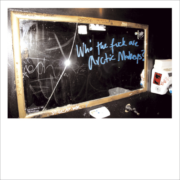 ARCTIC MONKEYS - Who The F*** Are Arctic Monkeys?