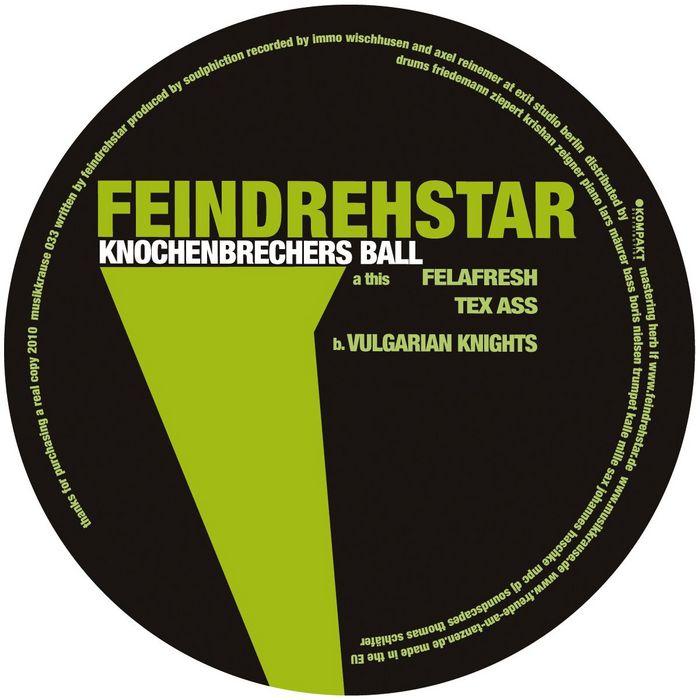 FEINDREHSTAR - Knochenbrechers Ball