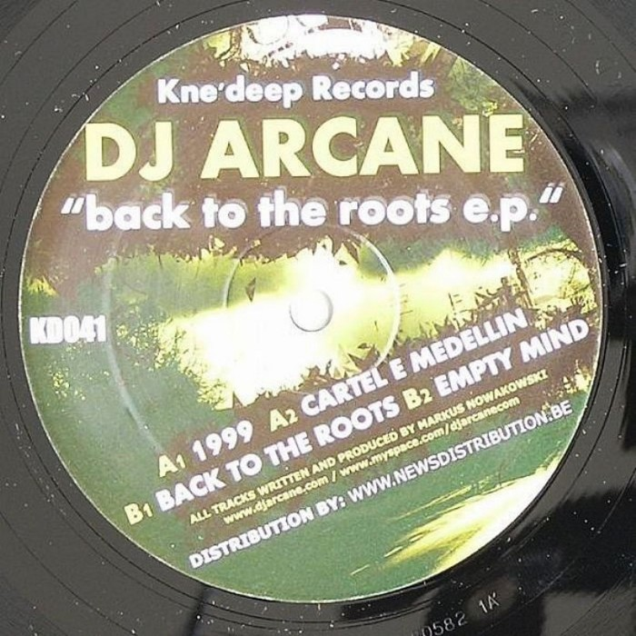 DJ ARCANE - Back To The Roots EP