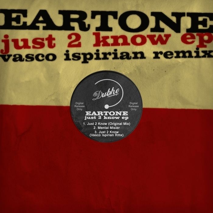 EARTONE - Just 2 Know EP