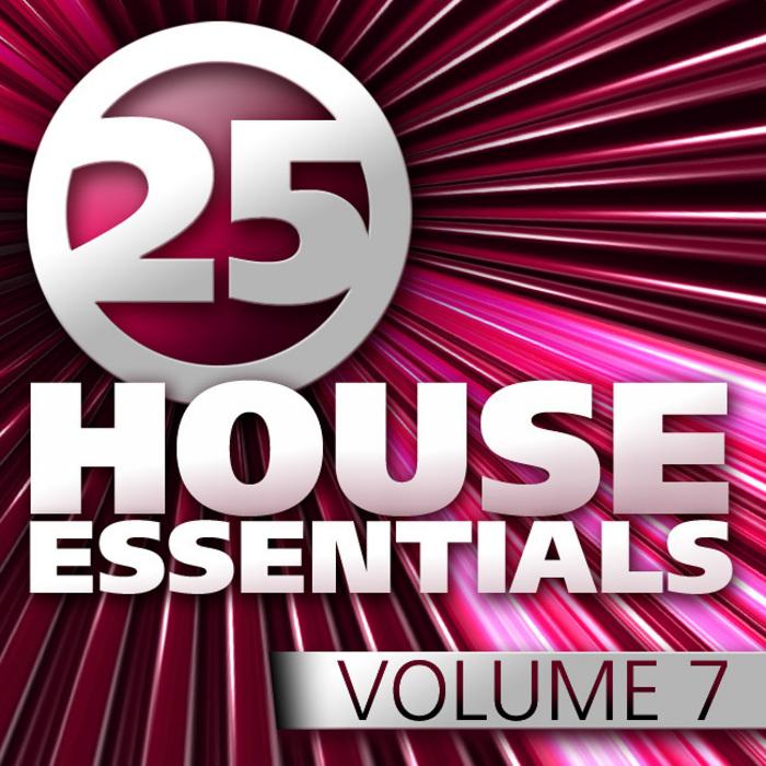 VARIOUS - 25 House Essentials: Vol 7