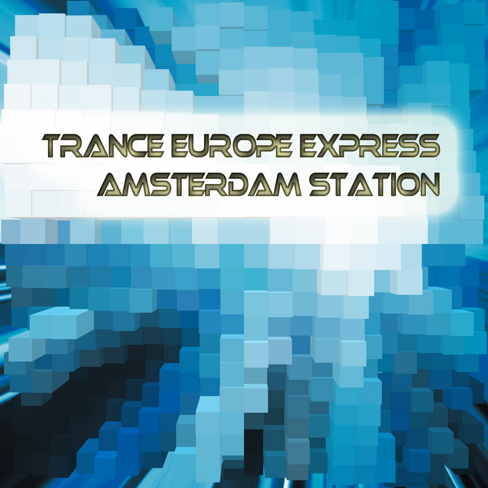 VARIOUS - Trance Europe Express: Amsterdam Station