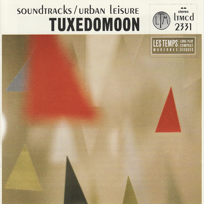 TUXEDOMOON - Soundtracks:Urban Leisure