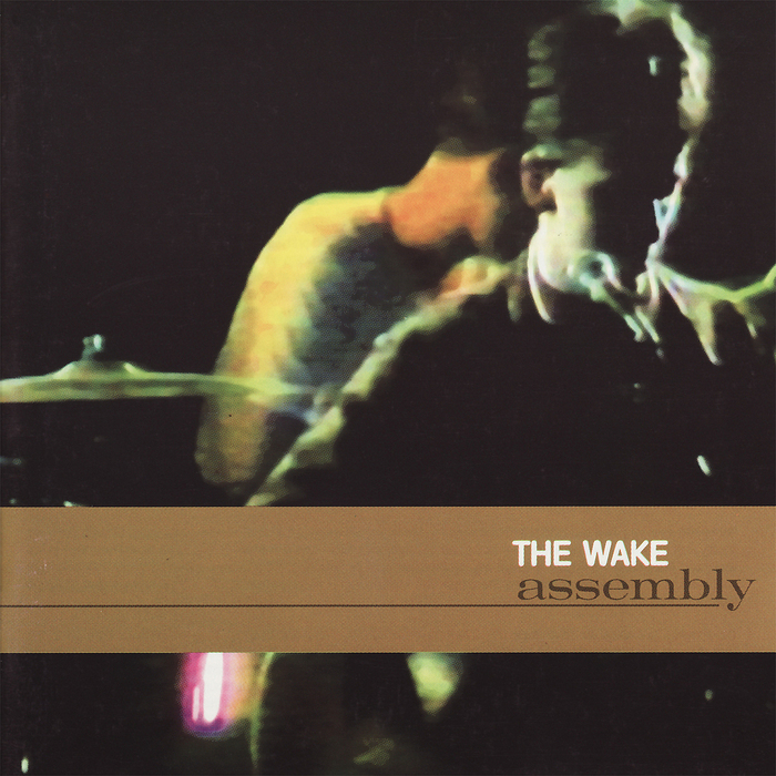 WAKE, The - Assembly