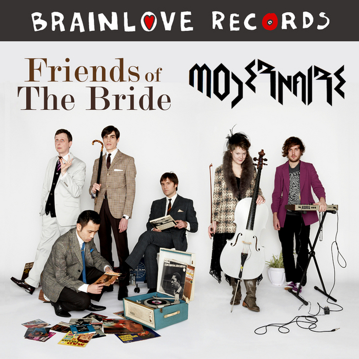FRIENDS OF THE BRIDE/MODERNAIRE - Brainlove Club No 5