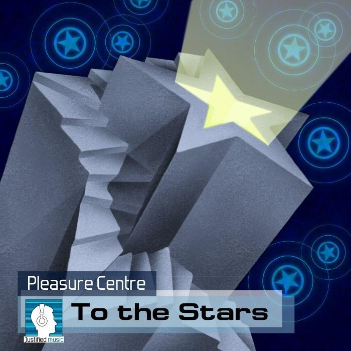 PLEASURE CENTRE - To The Stars