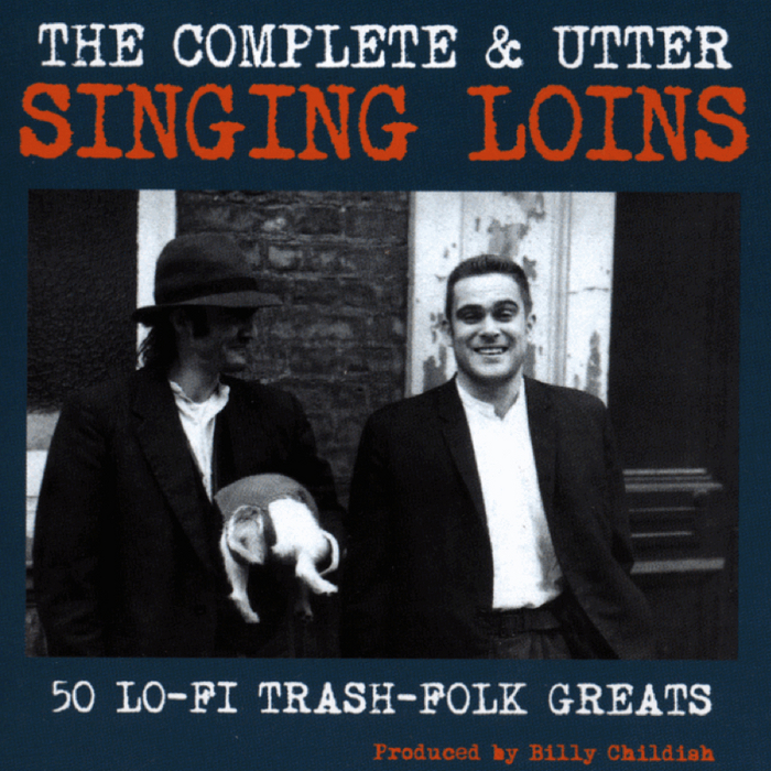 SINGING LOINS, The - The Complete & Utter