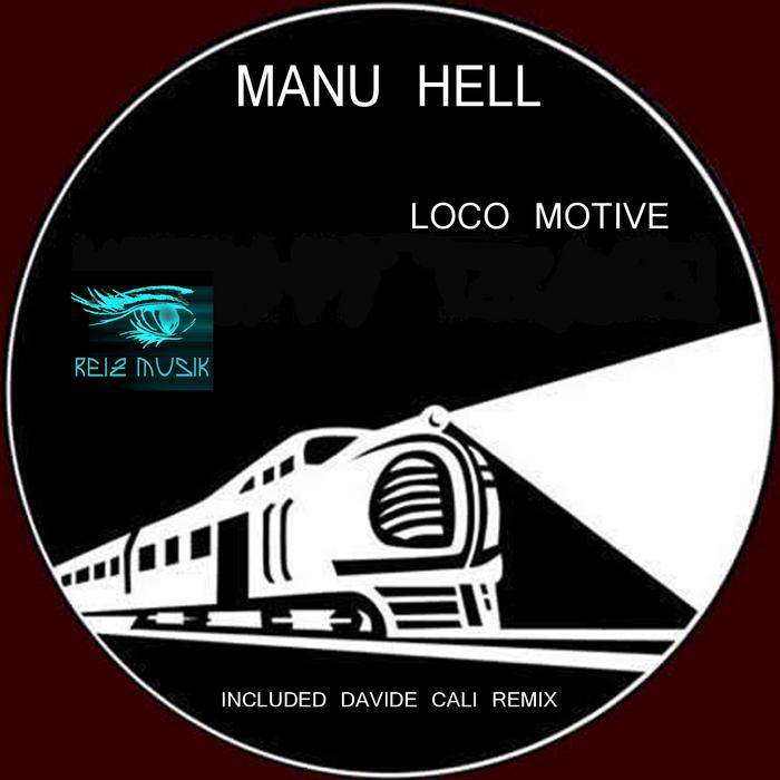 MANU HELL - Loco Motive EP