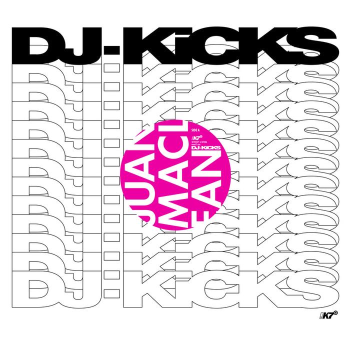 MacLEAN, Juan - Feel So Good (DJ Kicks)