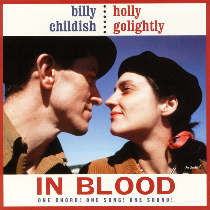 CHILDISH, Billy/HOLLY GOLIGHTLY - In Blood