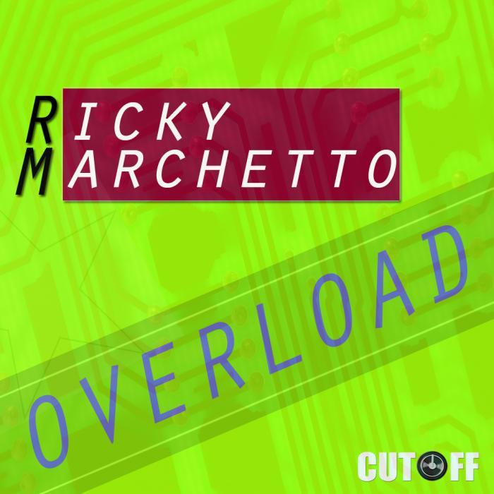 MARCHETTO, Ricky - Overloaded