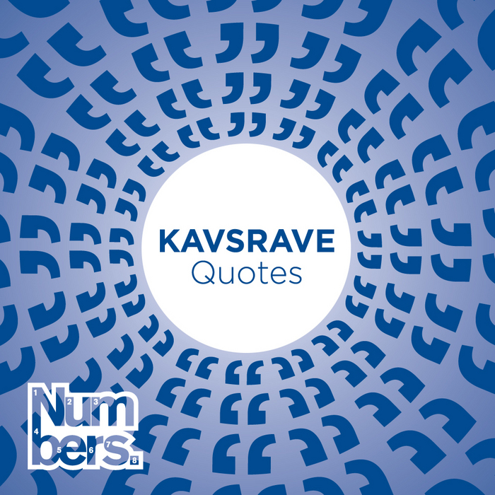 KAVSRAVE - Quotes