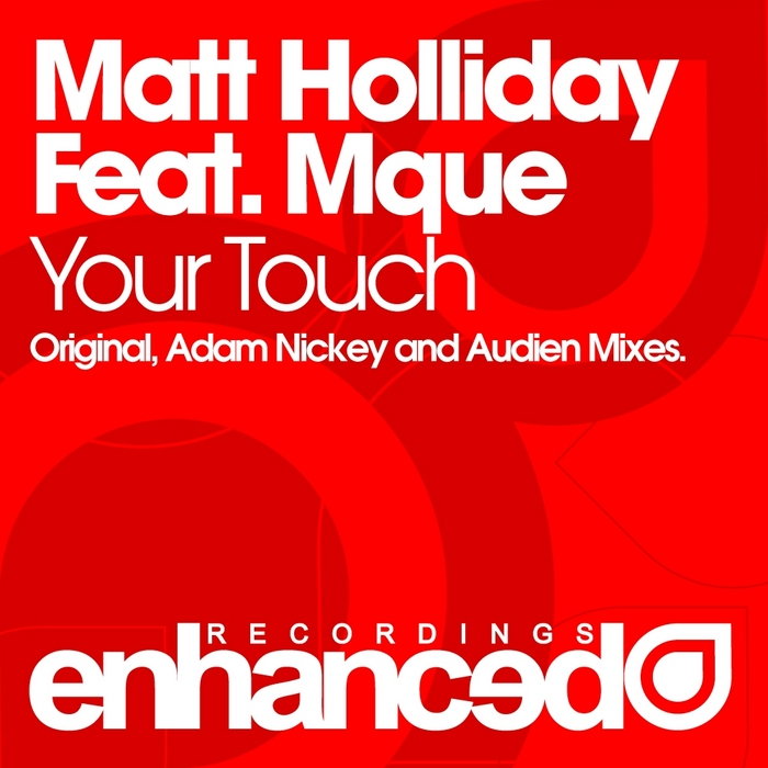HOLLIDAY, Matt feat MQUE - Your Touch