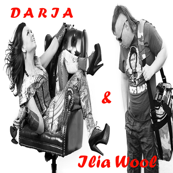 ILIA WOOL/DARIA - Like The Universe