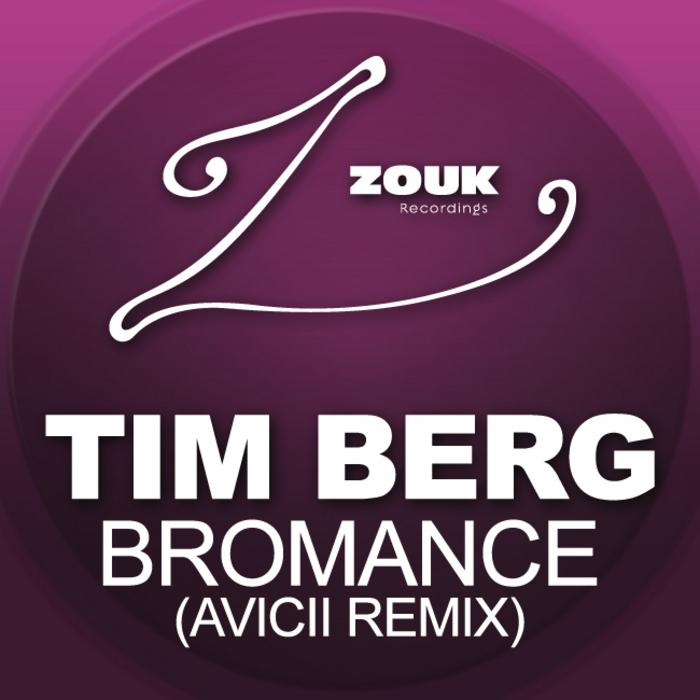 BERG, Tim - Bromance