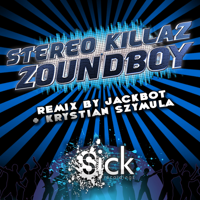 STEREO KILLAZ - Zoundboy