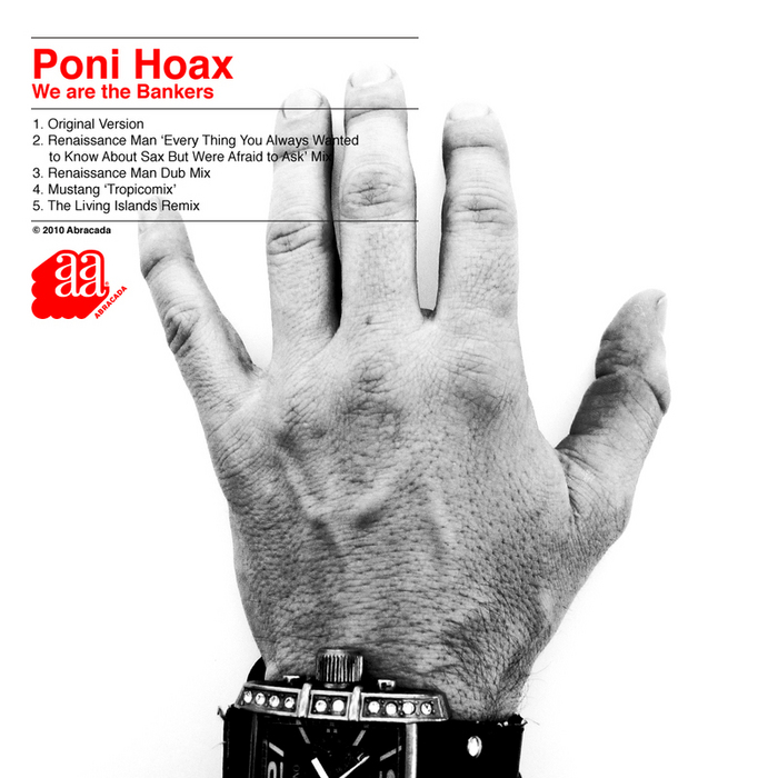 PONI HOAX - We Are The Bankers EP