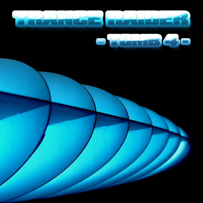 VARIOUS - Trance Raider: Tomb 4