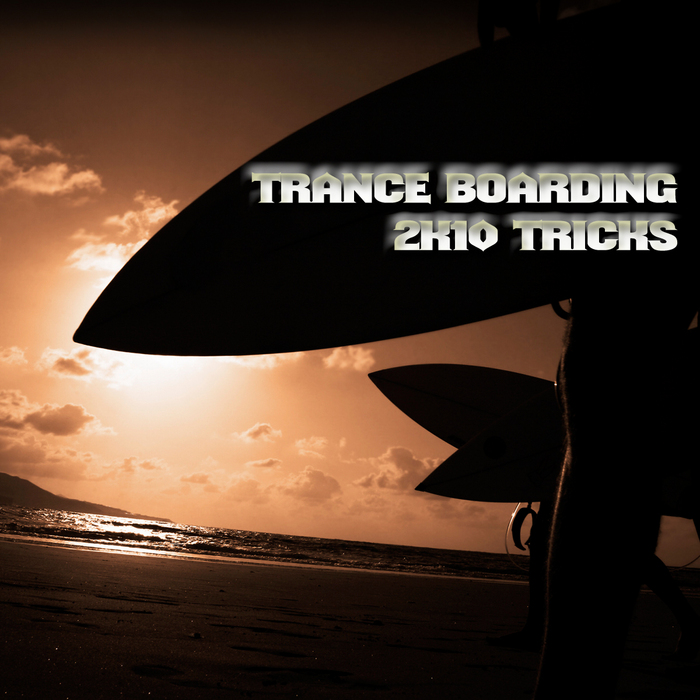 VARIOUS - Trance Boarding: 2K10 Tricks