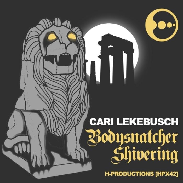 LEKEBUSCH, Cari - Bodysnatcher
