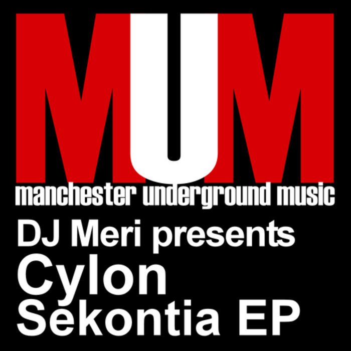 DJ MERI presents CYLON - Sekontia EP