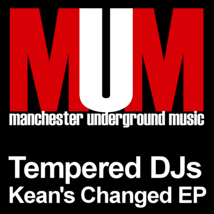 TEMPERED DJ'S - Kean's Changed EP
