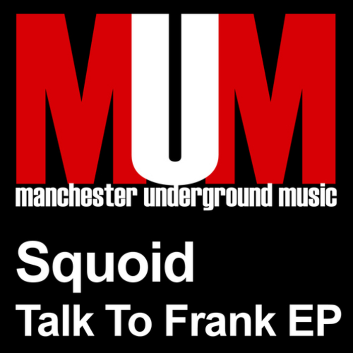 SQUOID - Talk To Frank EP