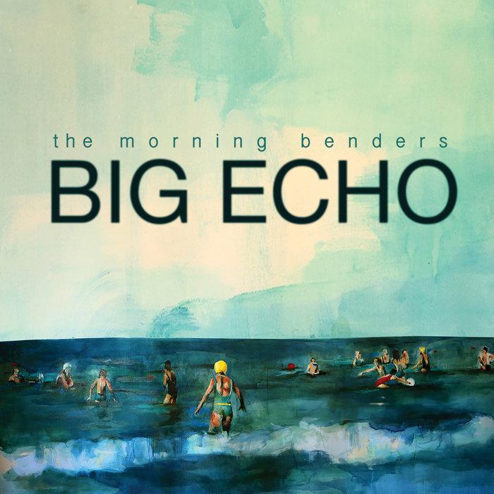 MORNING BENDERS, The - Big Echo