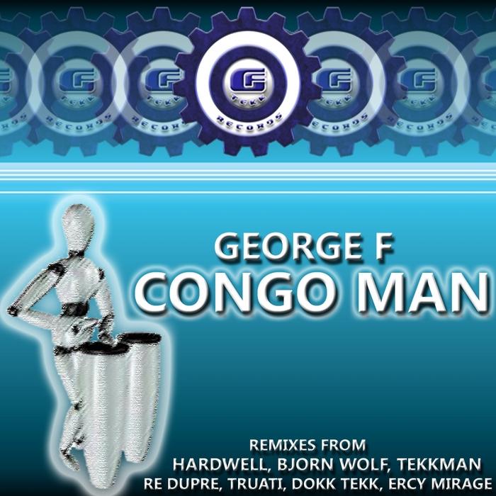 GEORGE F - Congo Man