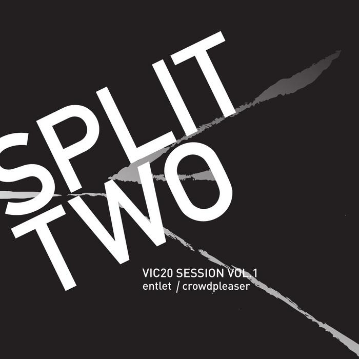 ENTLET/CROWDPLEASER - Split 02: Vic 20 Session Vol 1