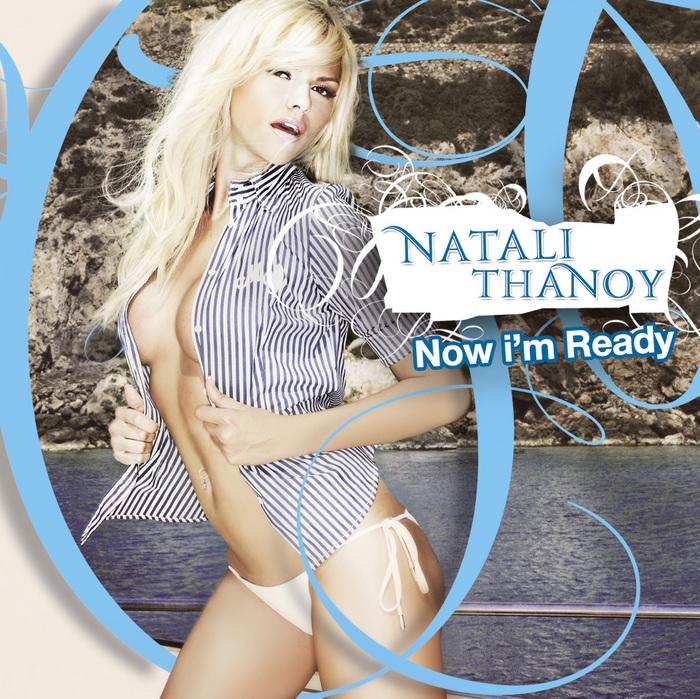 THANOU, Natalie - Now Im Ready