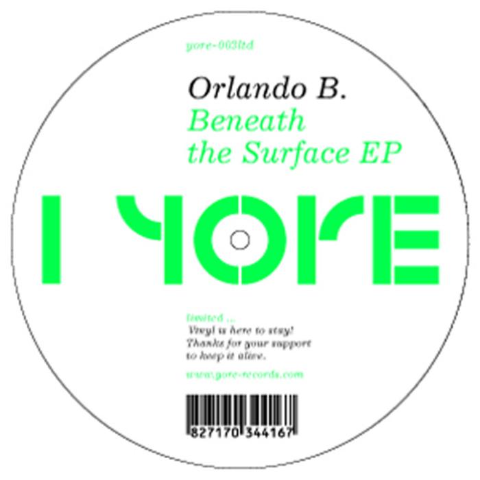 ORLANDO B - Beneath The Surface EP
