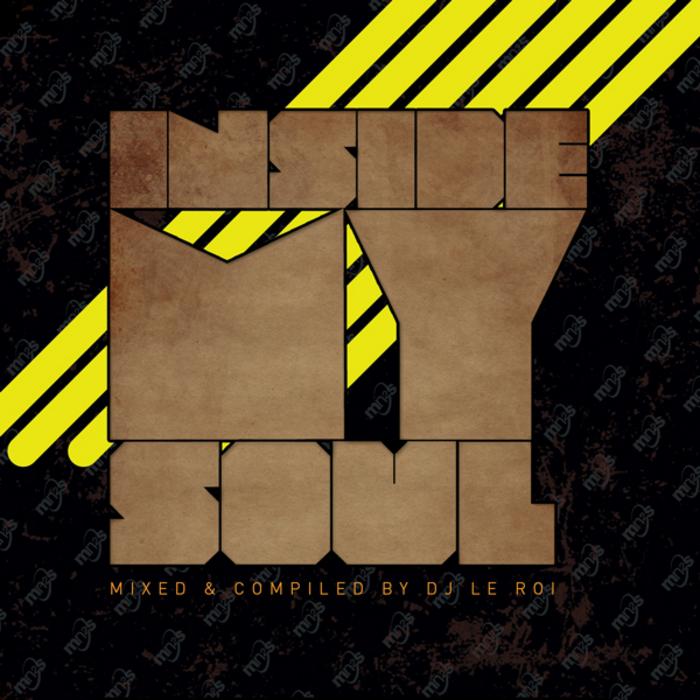 DJ LE ROI/VARIOUS - Inside My Soul (unmixed tracks)