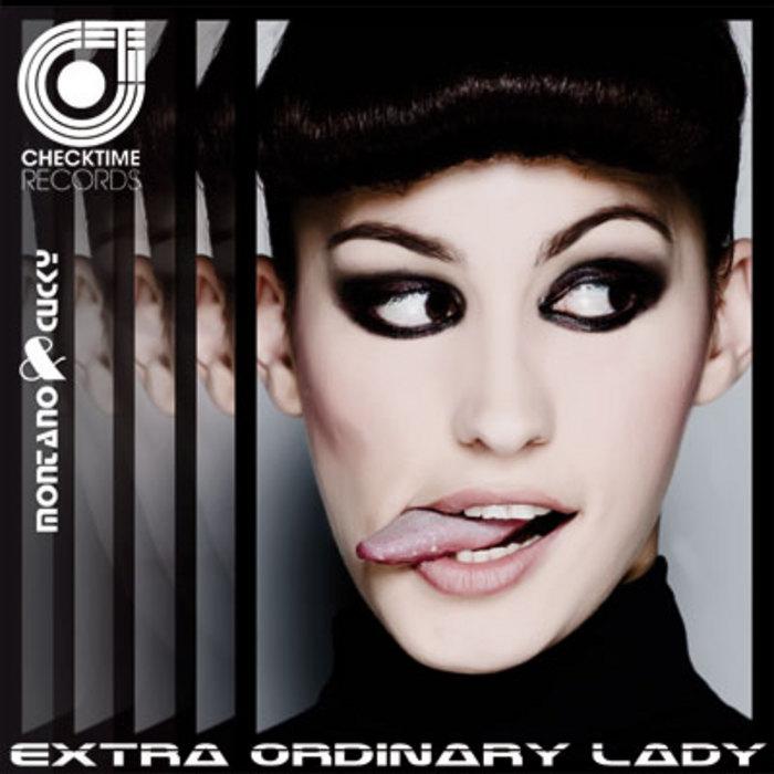 MONTANO & CUCKY - Extraordinary Lady